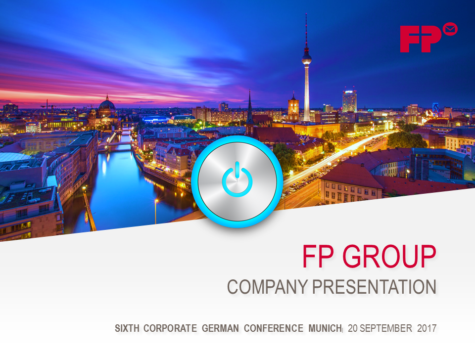FP Company Presentation Berenberg/ Goldman Sachs 2017