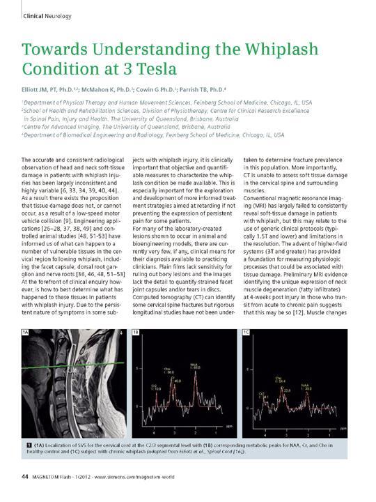 Towards Understanding the Whiplash Condition at 3 Tesla
