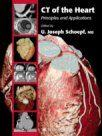 CT of the Heart<br />Principles and Applications