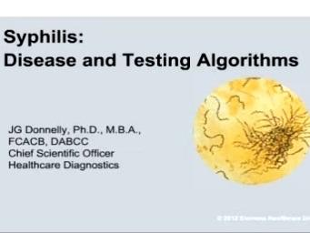 Syphilis Testing and the Reverse Algorithm Approach Webinar