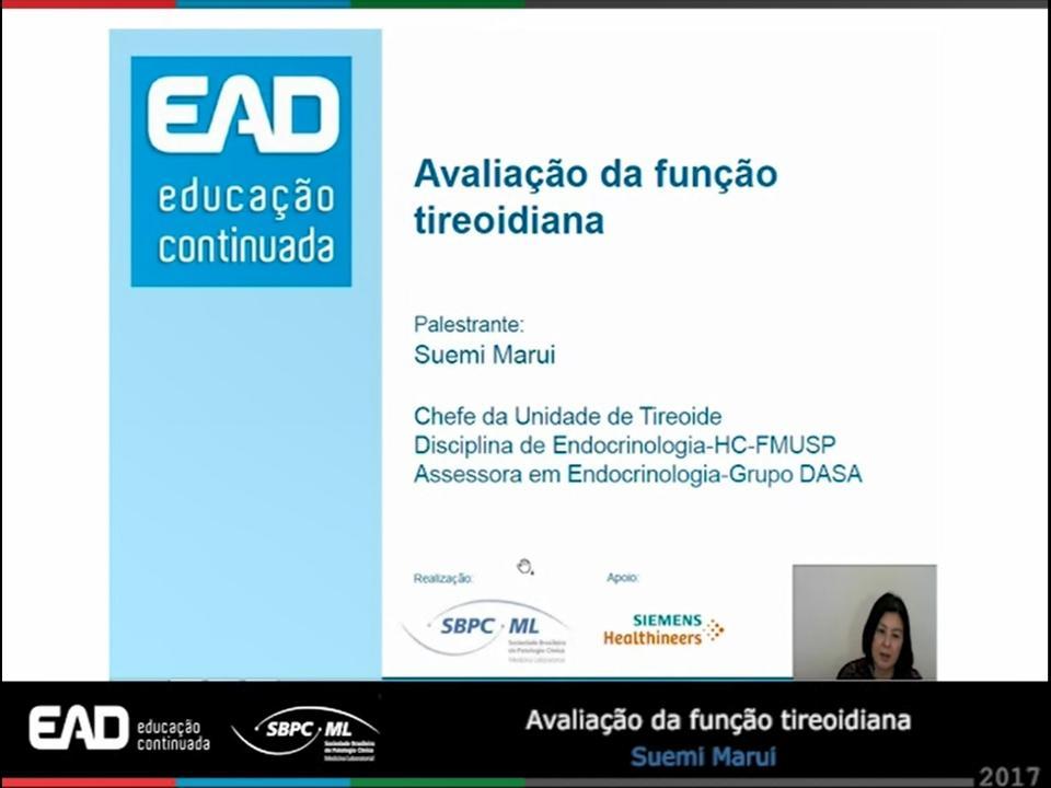 Webinar: Avaliação de Função Tireoidiana - Dra. Suemi Marui