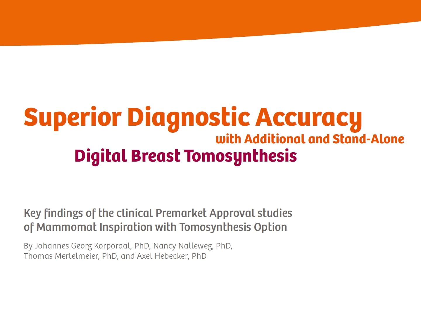 Superior Diagnostic Accuracy with Additional and Stand-Alone Digital Breast Tomosynthesis
