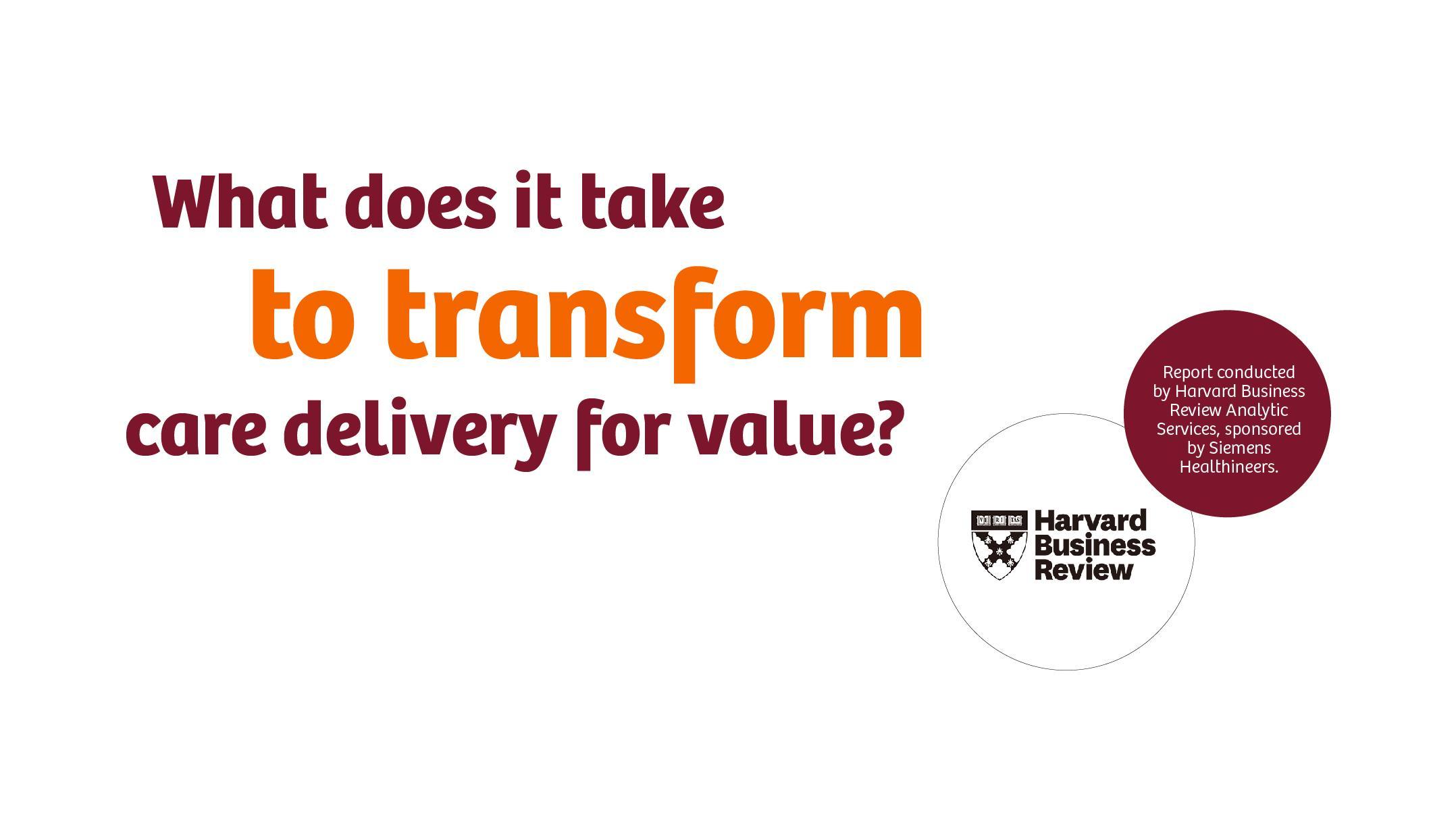 医療サービス提供の変革、ハーバード・ビジネス・レビュー・アナリティック・サービス、Siemens Healthineers 協賛