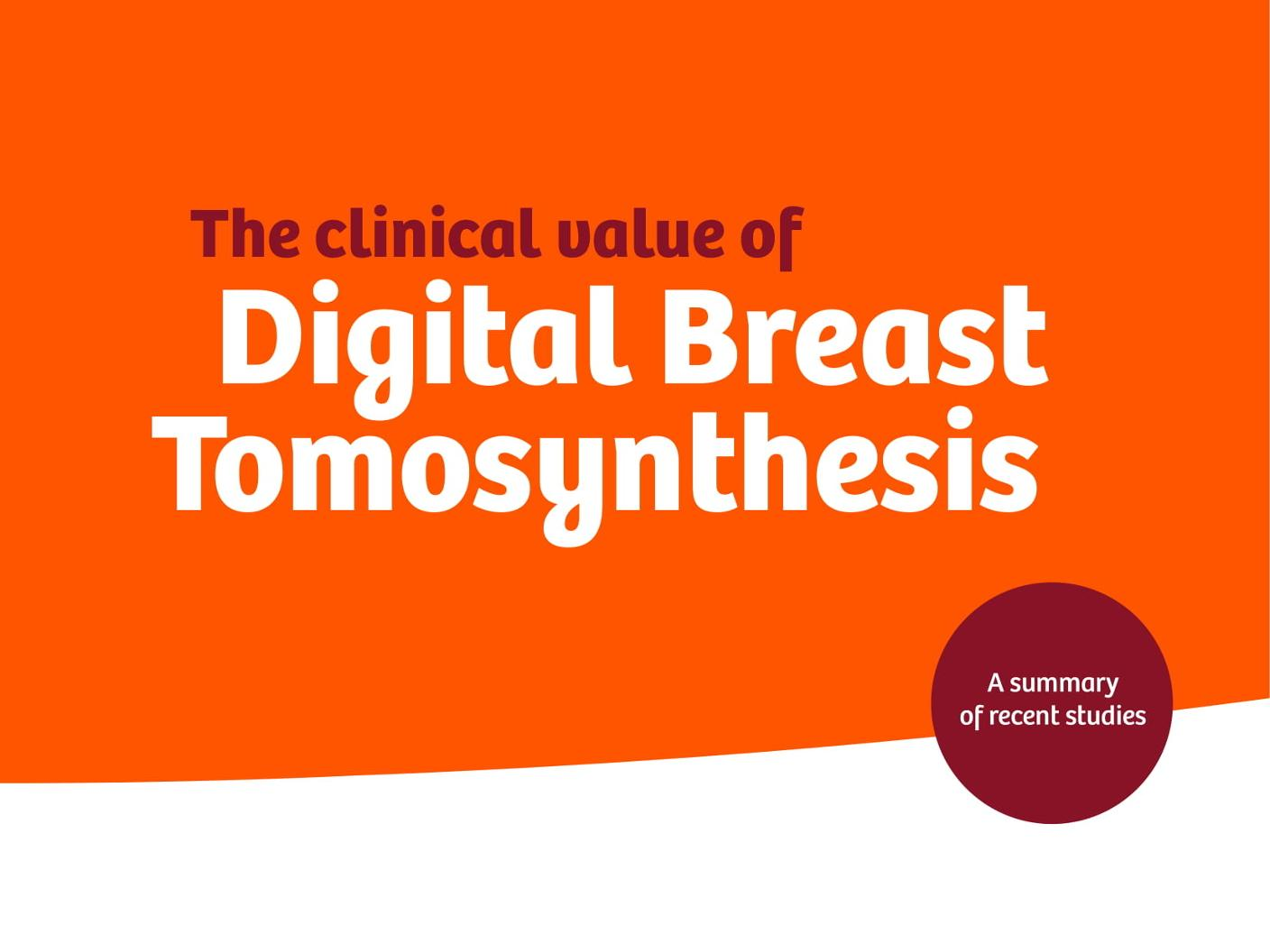 clinical value of Digital Breast Tomosynthesis