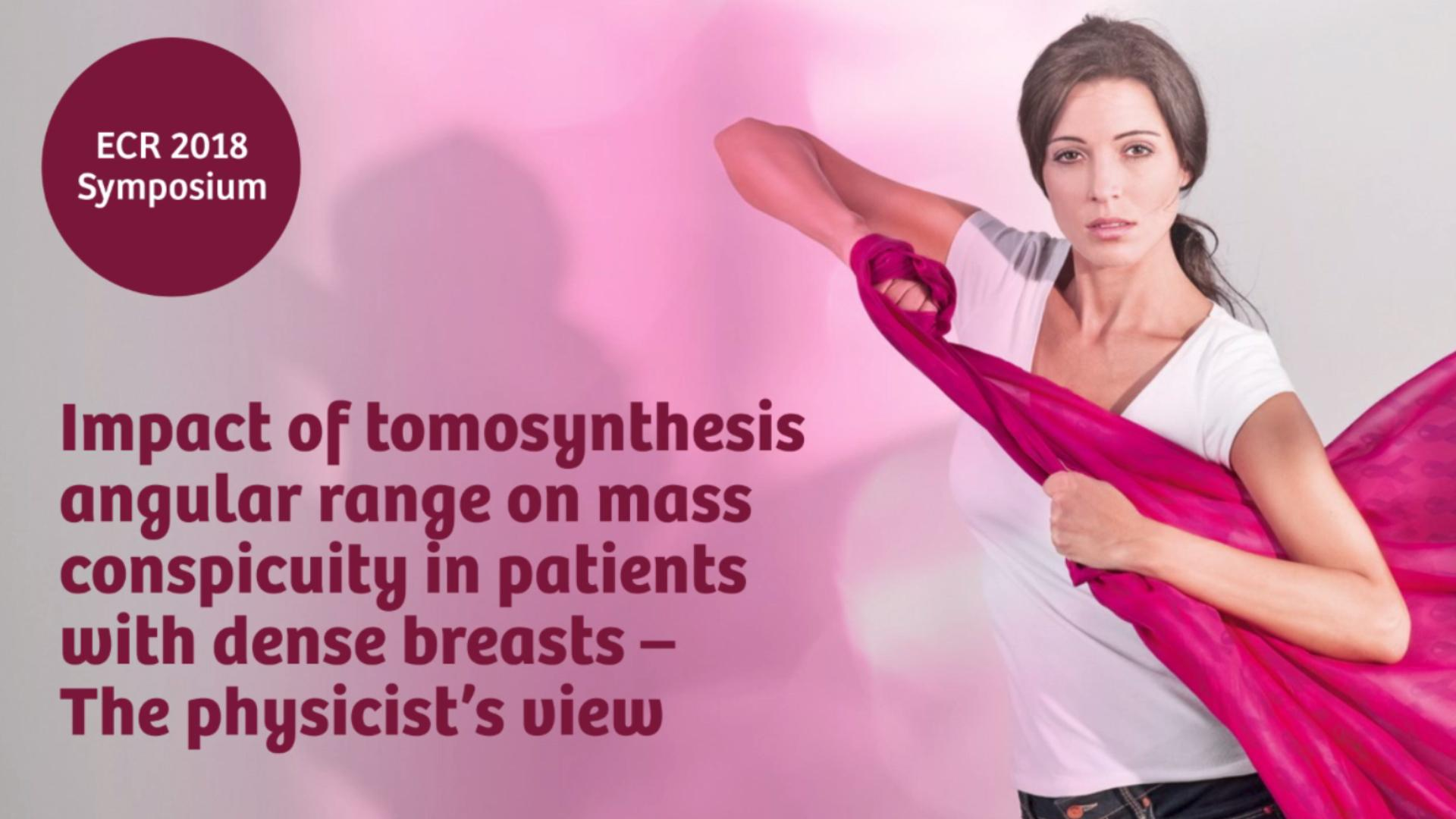 Impact of tomosynthesis angular range on mass conspicuity in patients with dense breasts - The physicist's view