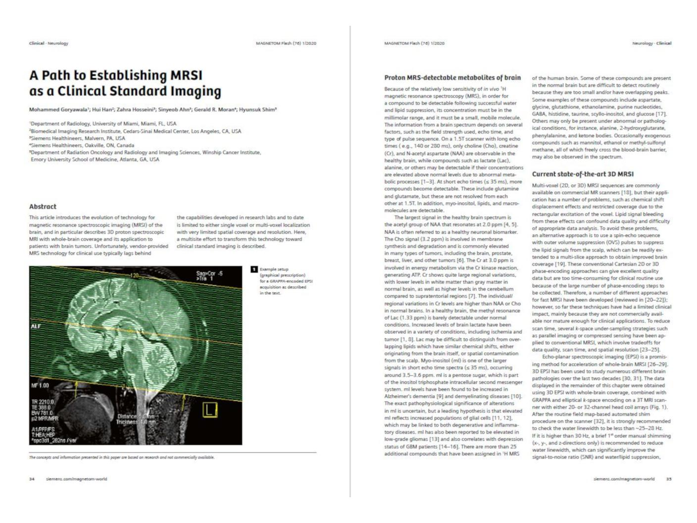 A Path to Establishing MRSI as a Clinical Standard Imaging