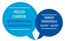 Das Bild zeigt zwei blau eingefärbte Sprechblasen. In der linken steht Hello Career International Career Service. Auf der rechten Steht immer dienstags 13:00-14:00 Uhr?