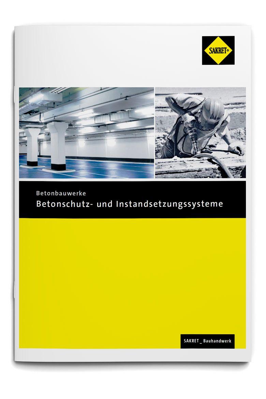 SAKRET Schweiz Broschüre Betonschutz- und instandsetzungssysteme