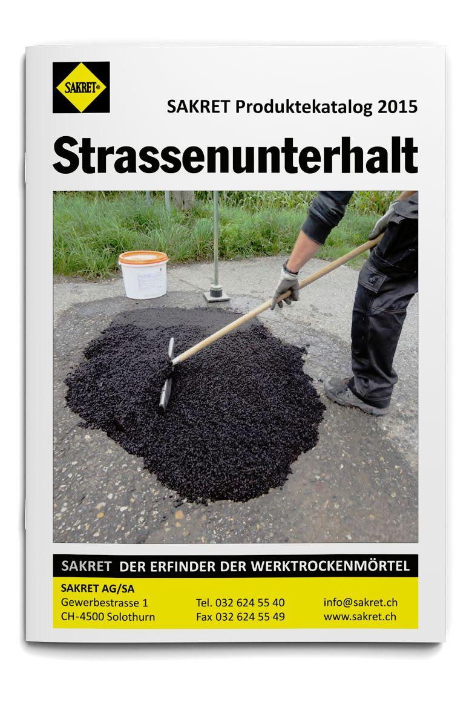 SAKRET Schweiz Lieferprogramm Strasenunterhalt