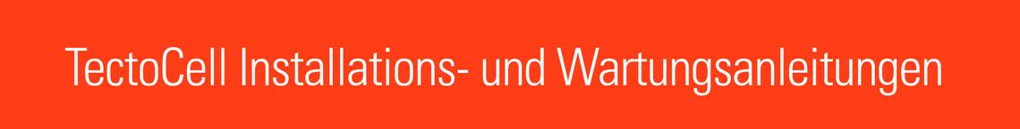 TectoCell Installations- und Wartungsanleitung - Banner