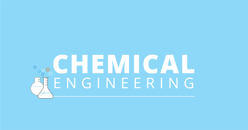 Engineering: Chemical Engineering Focus