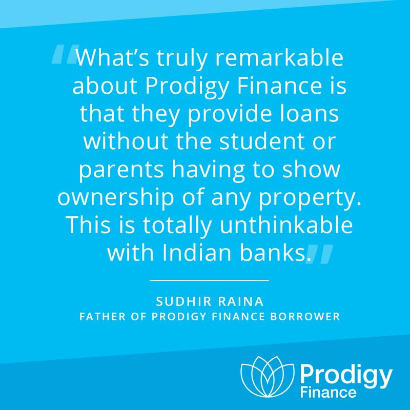 Parent of Prodigy Finance borrower Sudhir Raina quote