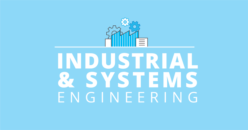 Engineering: Industrial and Systems Engineering Focus