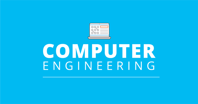 Engineering: Computer Engineering Focus