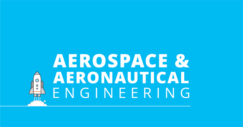 Engineering: Aerospace and Aeronautics Focus