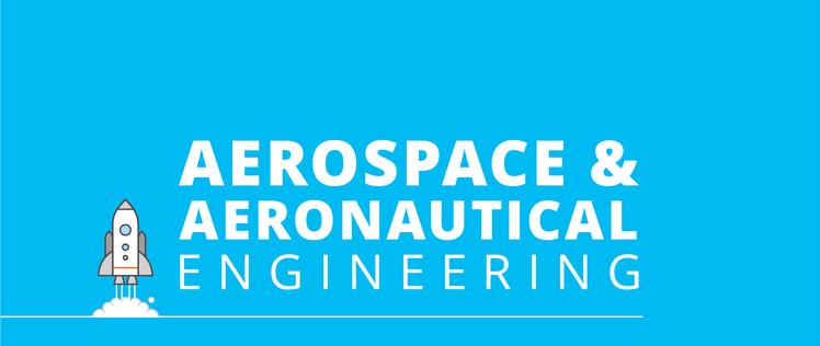 Aerospace and aeronautical engineering
