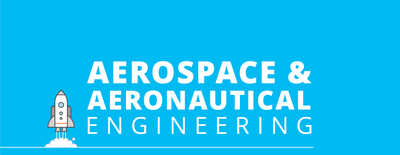 Aerospace and aeronautical engineering