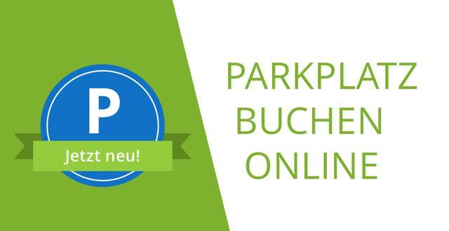 Parkplatz buchen Online