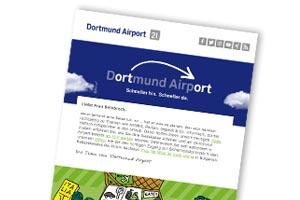 Immer bestens informiert - mit dem kostenlosen und monatlichen Newsletter des Dortmunder Flughafen.