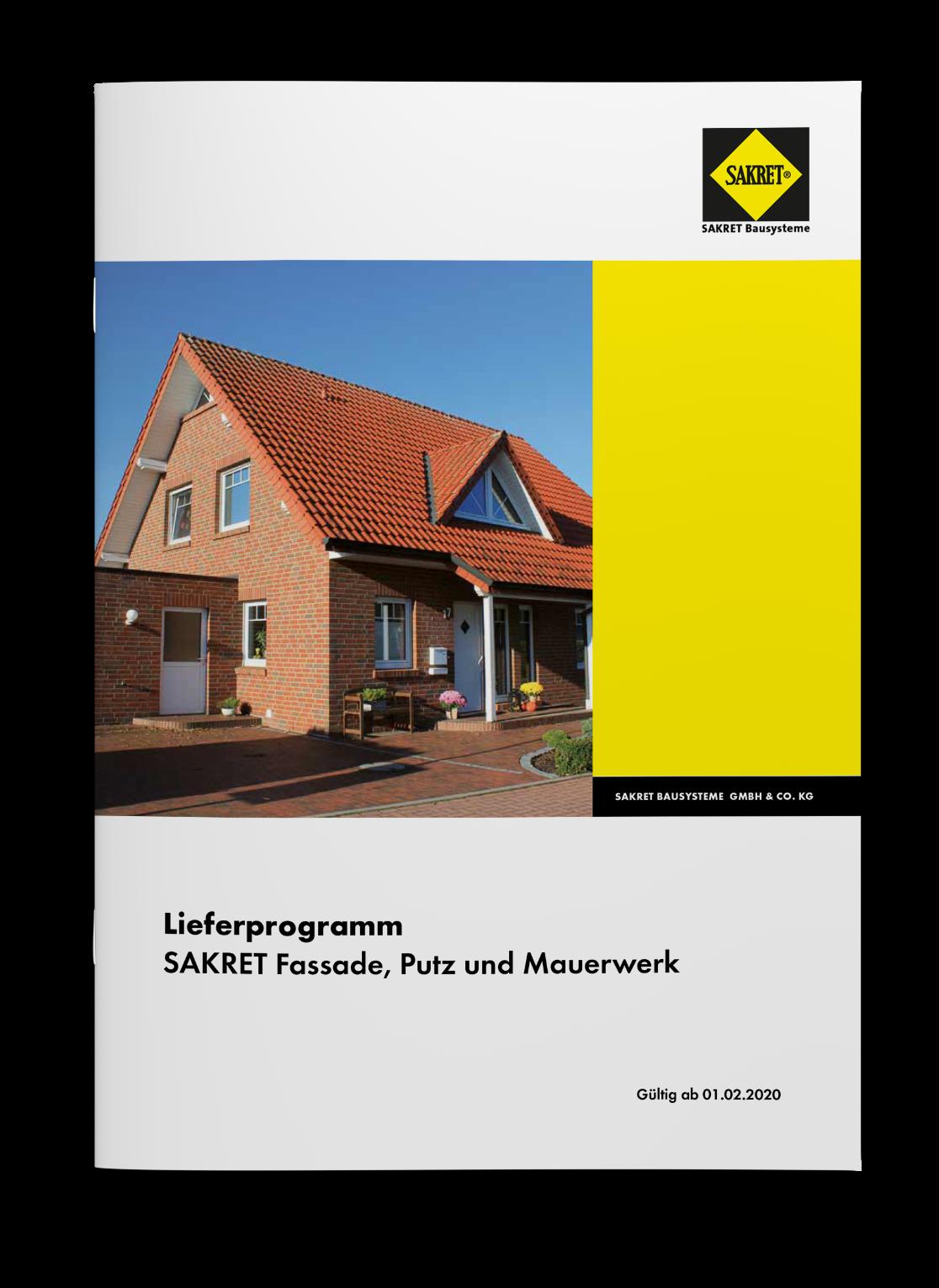 SAKRET Bausysteme Lieferprogramm Fassade, Putz und Mauerwerk 2020