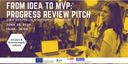 From Idea to MVP - Progress Review Pitch
