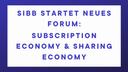 SIBB startet neues Forum: Subscription Economy & Sharing Economy