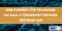 GAIA-X - Chancen für den Mittelstand in unserer Region - SIBB Online Format vom 16.03.