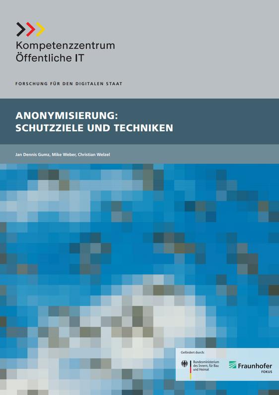 DPS, Infomaterialien,Anonymisierung - Schutzziele und Techniken, 12.07.2019