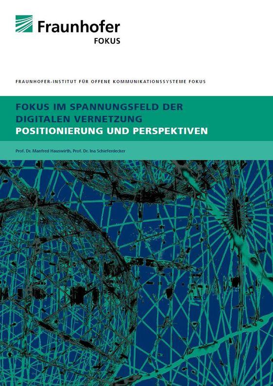 Titelblatt FOKUS in Spannungsfeld der Digitalen Vernetzung
