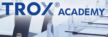 TROX ACADEMY Web-Seminare Seminare Online Seminare Schulungen Videos