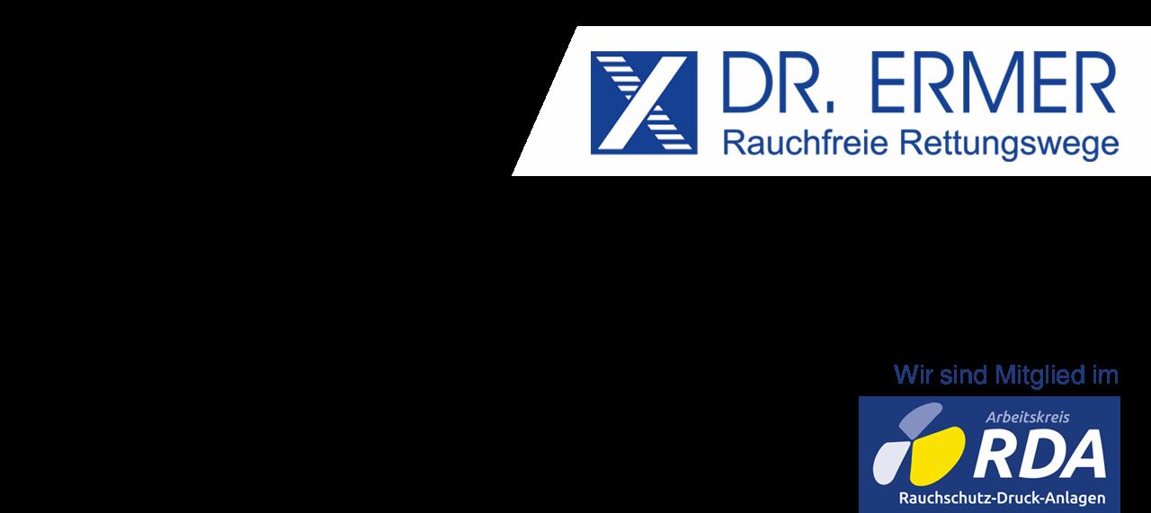 Dr. Ermer GmbH TROX RDA Rauchschutz-Druck-Anlage Rauchfreie Rettungswege