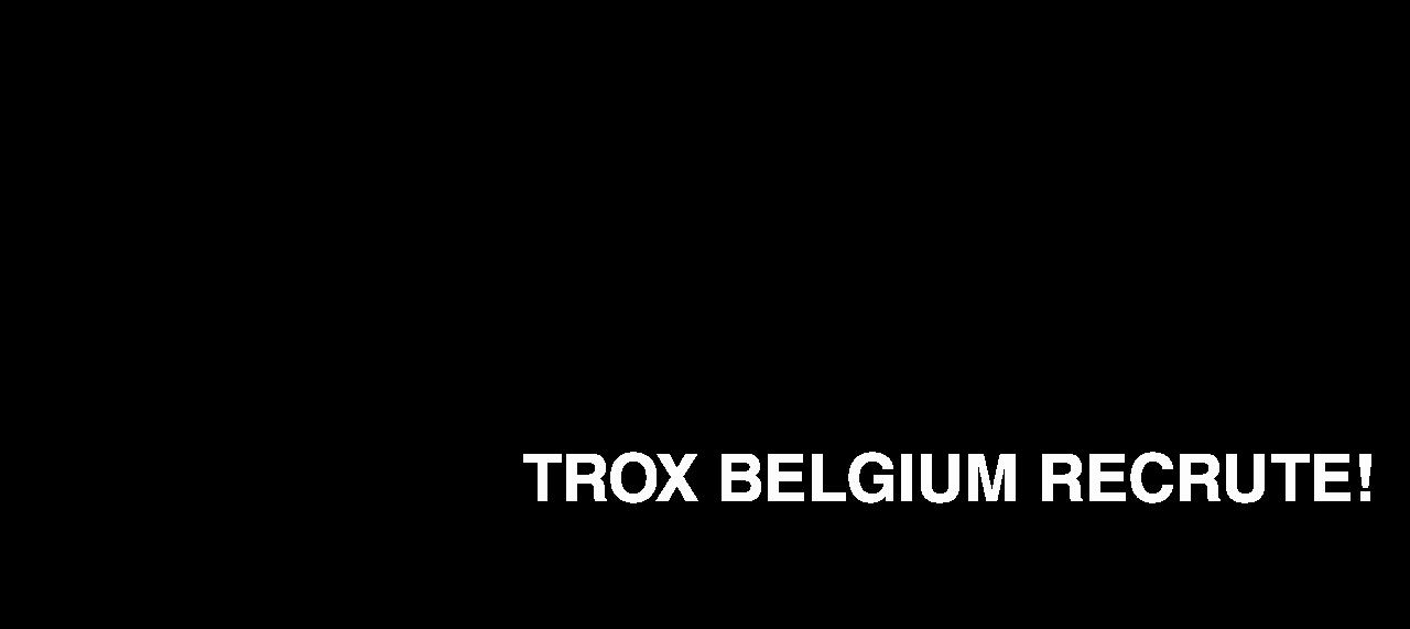 TROX Belgium recrute text