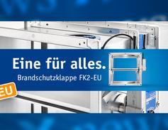 FK2-EU Eine für alles.