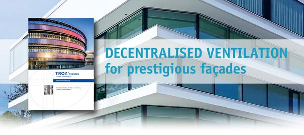 Decentralised Ventilation Systems Trox Uk Ltd